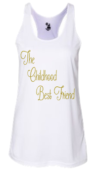 Expressions Customized Womens The Childhood Best Friend White Tank